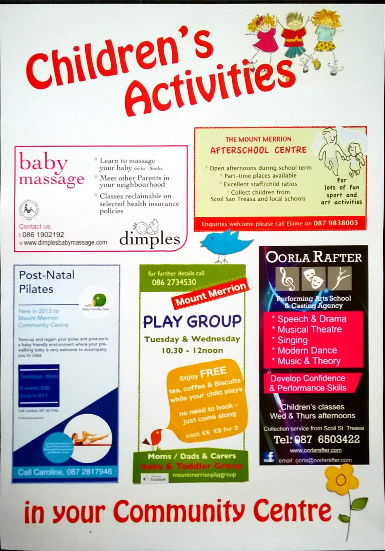 Baby Massage, After School Centre, Post-Natal Pilates, Play Group, Speech & Drama, Musical Theatre, Singing, Modern Dance.